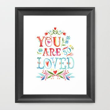 So Loved Framed Art Print by Katie Daisy