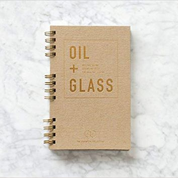 Oil + Glass Recipe Book Hardcover-spiral – 2017