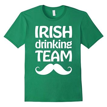 St Patricks Day Shirts Irish Drinking Team