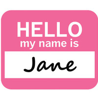 Jane Hello My Name Is Mouse Pad