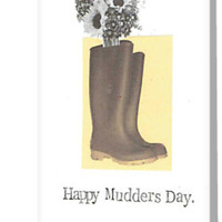 'Happy Mudders Day' Greeting Card by bluespecsstudio