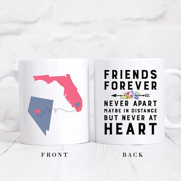 Long Distance State Coffee Mug, Custom States Mug, State To State Mug, Friends Forever Never Apart Maybe In Distance But Never At Heart