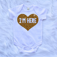 I'm Here Bodysuit Baby Girl Newborn Shirt New Baby Shirt Birth Announcement Bodysuit New Baby Gift Coming Home Outfit Baby Shower Gift #55