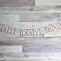 BEST DAY EVER Wedding Banner - Engagement Party Decoration - Photo Prop -  Bunting Garland Banner