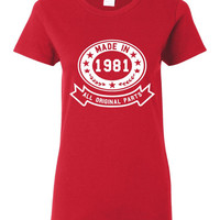 Made In 1981 With All Original Parts Great 33RD Birthday Celebration T Shirt Great Gift For 33rd Birthday Made In 1981