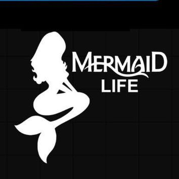 Mermaid Life  Vinyl Car/Laptop/Window/Wall Decal