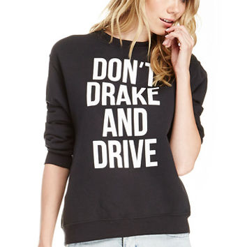 DailyLook: SUPERMUSE Don't Drake and Drive Sweatshirt in Black XS - L