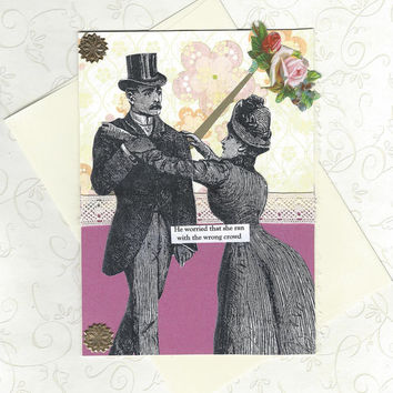 Pretty in Pink Note Card for Rebellious People Vintage Style Collage Art - You Better Be Careful, Dear