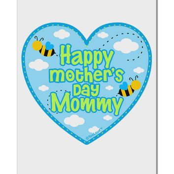 "Happy Mother's Day Mommy - Blue Aluminum 8 x 12"" Sign by TooLoud"