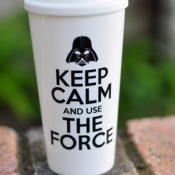 Keep Calm and use The Force | Plastic - Double Walled Insulated Travel Mug | 16oz | Star Wars Gift | Darth Vader
