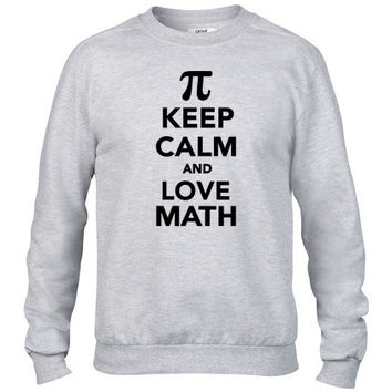 Keep calm and love Math Crewneck sweatshirt