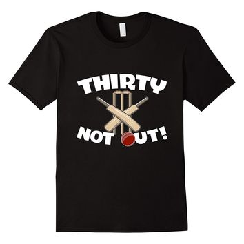 Thirty Not Out Cricket Birthday T-Shirt