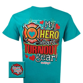 Girlie Girl Originals Fire Dept My hero wears turnout gear Firefighter Bright T Shirt