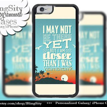 May Note Be There Yet Iphone 6 case 6 Plus Beach Palm Trees Sunset Quote Iphone 4 4s 5 5s 5c 6 6+ Ipod Touch Cover