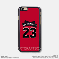 Miley Cyrus jays on my feet Jordan 23 Mike WiLL Made It iPhone 6 6Plus case iPhone 5s case 481