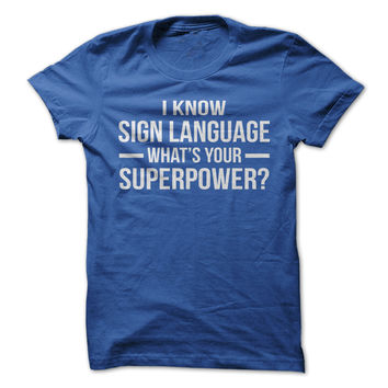 I Know Sign Language