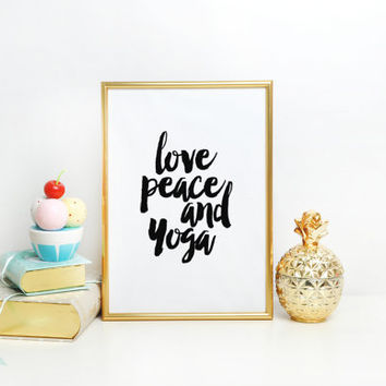 Girls Room Decor,GYM Print,Workout Poster,Love Peace And Yoga,Fitness Decor,Typography Print,Quote Prints,Home Decor,Typographic Print