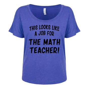 This Looks Like a Job for The Math Teacher  Women's Dolman
