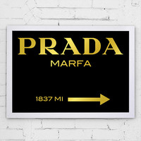 Fashion Print Prada Marfa 1837 MI Gossip Girl Sign Faux Gold Typography Gossip Girl Fashionista Art Poster Print Home Decor Wall Art