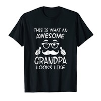 This Is What An Awesome Grandpa Looks Like Shirt