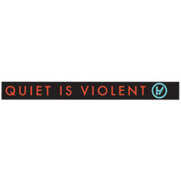 Quiet Is Violent Wristband