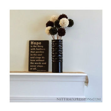 Hope is the thing with feathers – Rustic Wood Sign