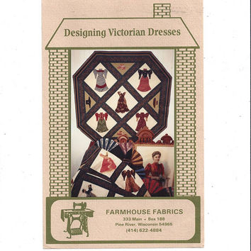 Designing Victorian Dresses Applique Wall Hanging or Quilt Pattern, UNCUT, From 1991, Farmhouse Fabrics, Design Jean Teal, Vintage Pattern