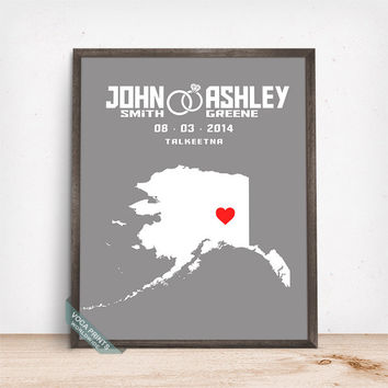 Alaska Map Print, Anniversay Gift, Wedding Gift, Customized Map, Bridemaid Gifts, Wedding Poster, Wall Decor, Mothers Day Gift