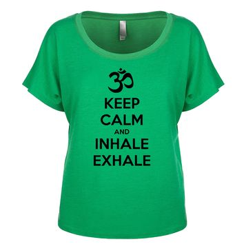 Keep Calm And Inhale Exhale (OM) Women's Dolman
