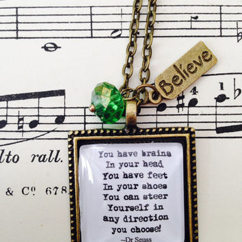 Dr Seuss quote you have brains in your head necklace