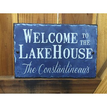 Customizable Slate House Sign - Welcome To The Lake House Plaque - Handmade and Personalized