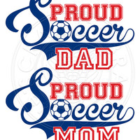 Proud Soccer Dad, Mom Typography Vector Clip Art - SVG, eps, DXF, PNG digital downloads for vinyl decals, transfers, cutting machines cv424