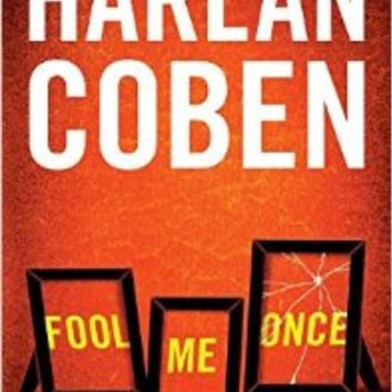 Fool Me Once Paperback – August 9, 2016