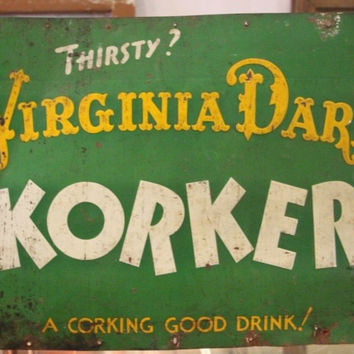Virginia Dare Korker Drink Sign