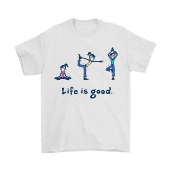 PEAP3CR Life Is Good Smile And Practice Yoga Shirts