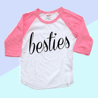 Besties Tees | Girls
