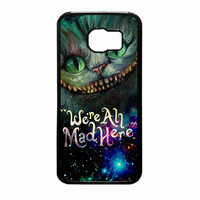 Cheshire Cat Alice In Wonderland Were All Mad Here Samsung Galaxy S6 Case