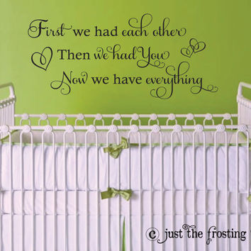 First We Had Each Other Wall Decal-  Baby Girl Vinyl Decal - Vinyl Wall Art - Vinyl Decals - Nursery wall decal