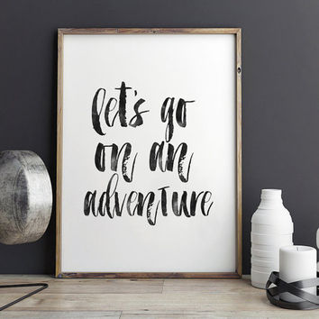 PRINTABLE Art,ADVENTURE AWAITS,Inspirational Quote,Motivational Print,Adventure Time,Adventure Is Out There,Nursery Decor,Typography Print