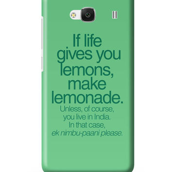 When Life Gives You Lemons Funny Quote Redmi 2 / Redmi 2 Prime Cover