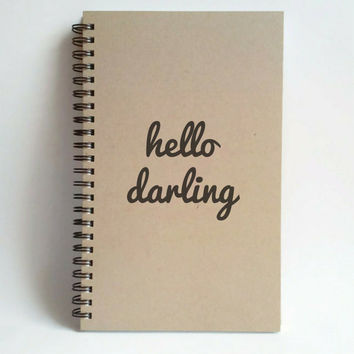 hello darling, 5X8 Journal, spiral notebook, wire bound diary, sketchbook, brown kraft notebook, white journal handmade, gift for writers