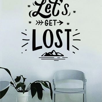 Let's Get Lost Arrow Mountains Decal Quote Home Room Decor Decoration Art Vinyl Sticker Inspirational Motivational Adventure Teen Travel Wanderlust Explore Family