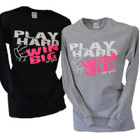 Volleyball Play Hard Win Big Long Sleeve T-shirt