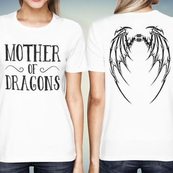 Khaleesi Shirt, Mother of Dragon Shirt, Khaleesi T-Shirt, Game of Thrones Shirt, Mother of Dragons, Daenerys Shirt, Gift for Her, Gift idea