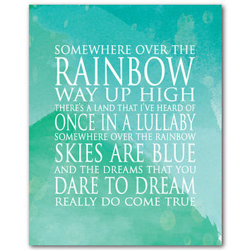 Watercolor - Somewhere over the rainbow way up high - Word Art - Typography Print - Room Decor - Children's Wall Art Watercolor Background