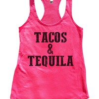 Tacos & Tequila Womens Workout Tank Top