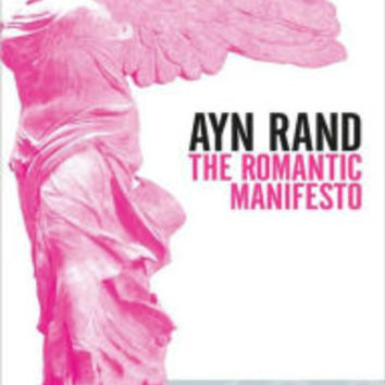 The Romantic Manifesto: A Philosophy of Literature; Revised Edition|Paperback