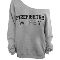 Firefighter Wifey  - Slouchy Oversized Sweatshirt - Gray