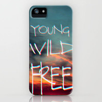 Young Wild Free iPhone Case by M✿nika  Strigel	 iPhone 3G - 3GS - 4 - 4S - 5 and SKINS!
