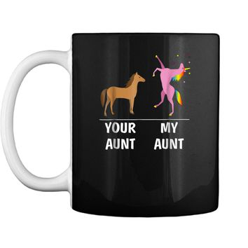 Your Aunt Horse My Aunt Unicorn Funny For Kids Tees Mug
